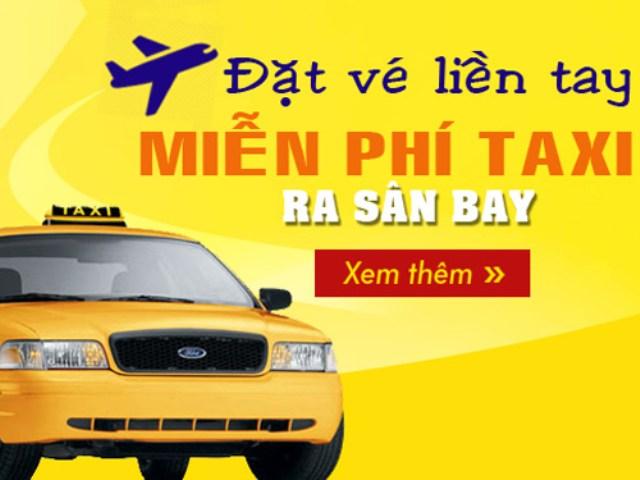 Đặt vé máy bay, miễn phí taxi với đoàn từ 8 khách