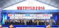Khai mạc triển lãm VIETBUILD TP.HCM - Lần 2 ngày 29/8 - 02/9/2014
