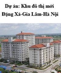 Dự án khu đô thị mới Đặng Xá - Gia Lâm
