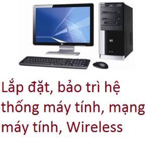 Lắp đặt, bảo trì hệ thống máy tính, mạng máy tính