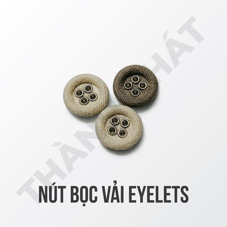 Nút Bọc Vải Eyelet
