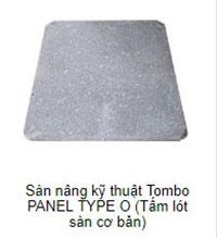 Sàn nâng kỹ thuật Tombo Panel type O