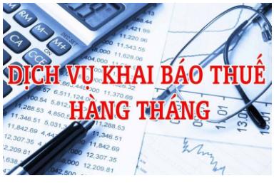 Dịch vụ khai báo thuế hàng tháng